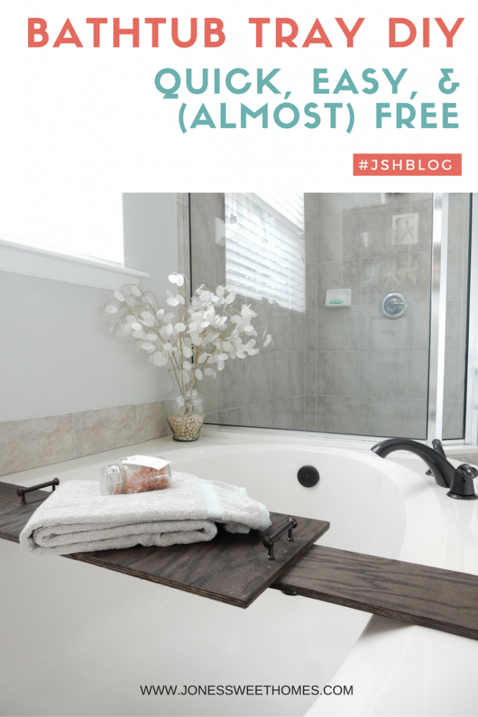 DIY Bath Tub Tray: Quick, Easy, and (Almost) Free!